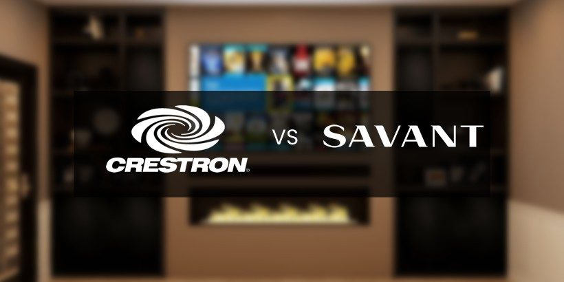 Crestron vs Savant