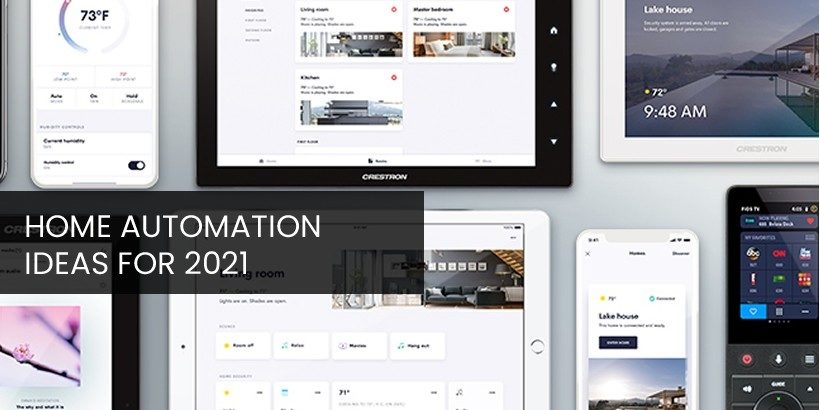 Home Automation Ideas 2021